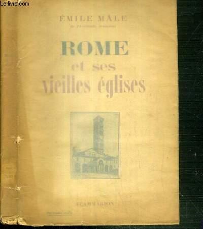 ROME ET SES VIEILLES EGLISES