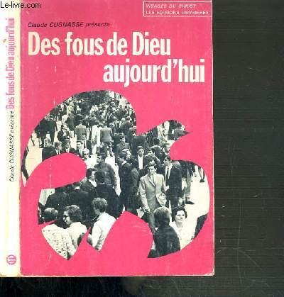 DES FOUS DE DIEU AUJOURD'HUI / COLLECTION VISAGES DU CHRIST