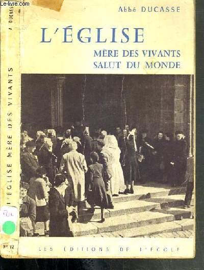 L'EGLISE MERE DES VIVANTS SALUT DU MONDE - 4ème EDITION.