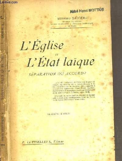L'EGLISE ET L'ETAT LAIQUE SEPARATION OU ACCORD ?  - 3ème EDITION