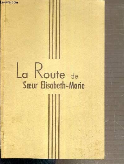 LA ROUTE DE SOEUR ELISABETH-MARIE