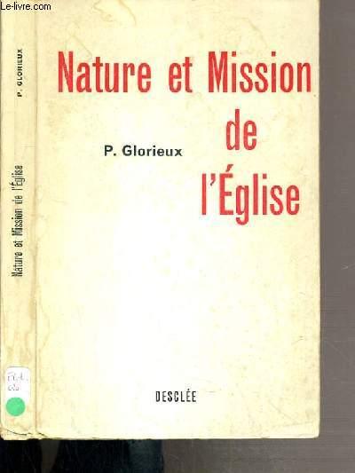 NATURE ET MISSION DE L'EGLISE - UN GUIDE POUR L'ETUDE DE L'EGLISE.