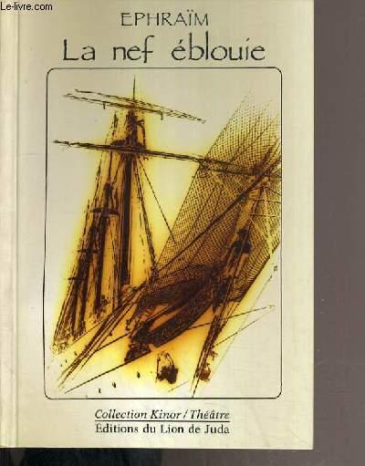 LA NEF EBLOUIE / COLLECTION KINOR / THEATRE