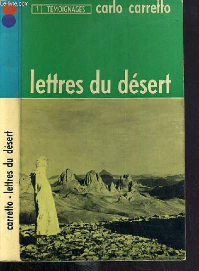 LETTRE DU DESERT / COLLECTION TEMOIGNAGES.