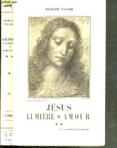 JESUS LUMIERE - AMOUR / MINISTERE PUBLIC - LES PRELUDES TOME II