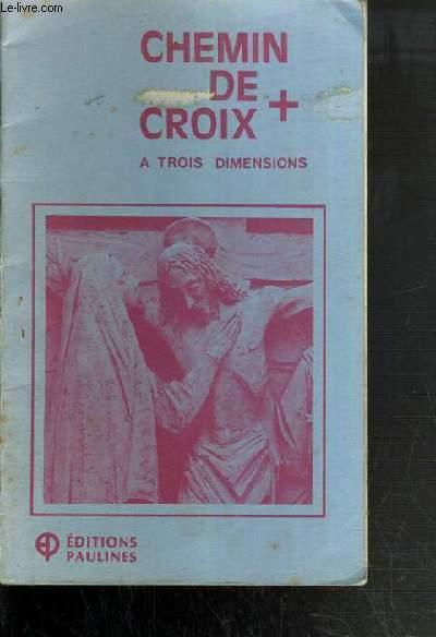 CHEMIN DE CROIX A TROIS DIMENSIONS