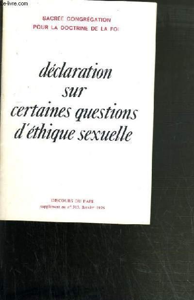 DECLARATION SUR CERTAINES QUESTIONS D'ETHIQUE SEXUELLE - SUPPLEMENT AU N°315