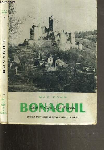 BONAGUIL - CHANT DU CYGNE DE LA FEODALITE