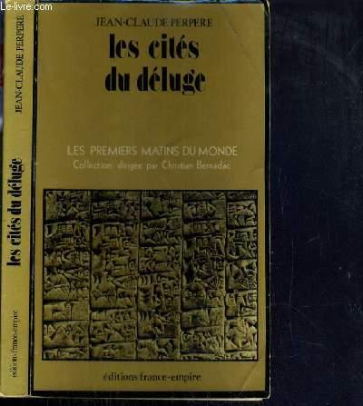LES CITES DU DELUGE / COLLECTION LES PREMIERS MATINS DU MONDE