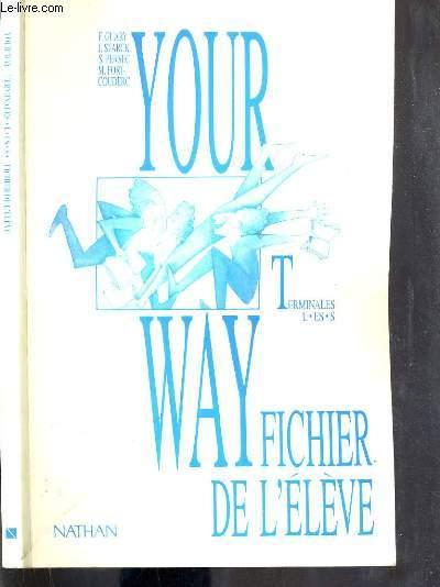 YOUR WAY - TERMINALES - L-ES-S - FICHIER DE L'ELEVE