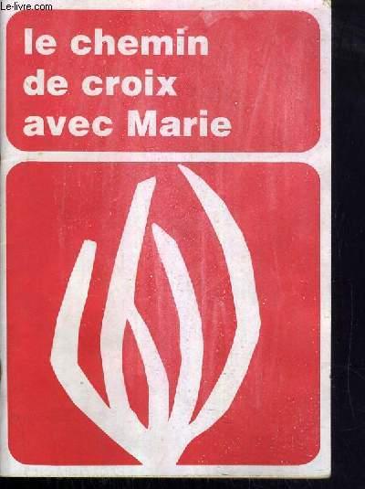 CAHIERS MARIALS - LE CHEMIN DE CROIX AVEC MARIE - 15 JANVIER 1985 - N°146 - SPECIAL