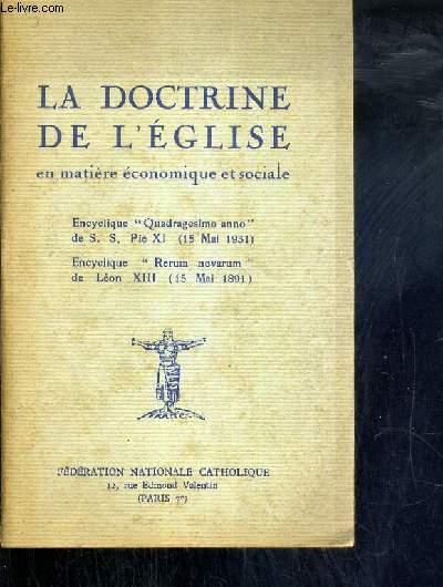 LA DOCTRINE DE L'EGLISE EN MATIERE ECONOMIQUE ET SOCIALE - ENCYCLIQUE