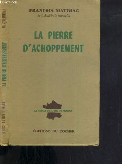 LA PIERRE D'ACHOPPEMENT / LE CERCLE DU LIVRE DE FRANCE.