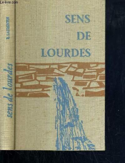 SENS DE LOURDES