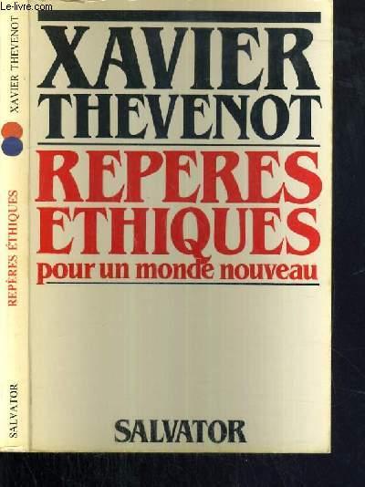 REPERES ETHIQUES POUR UN MONDE NOUVEAU - 2ème EDITION