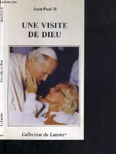 UNE VISITE DE DIEU - LE PAPE CONSOLE CEUX QUI SOUFFRENT