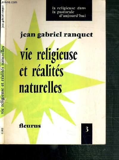VIE RELIGIEUSE ET REALITES NATURELLES -   LA RELIGIEUSE DANS LA PASTORALE D'AUJOURD'HUI N°3