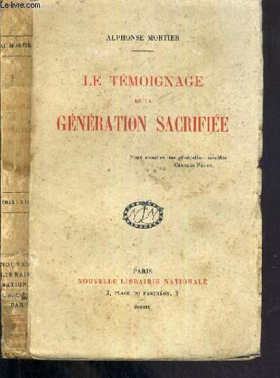 LE TEMOIGNAGE DE LA GENERATION SACRIFIEE