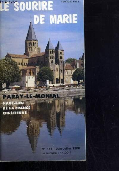 LE SOURIRE DE MARIE - PARAY-LE-MONIAL - HAUT-LIEU DE LA FRANCE CHRETIENNE - N°156 - JUIN-JUILLET 1988