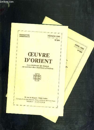 OEUVRE D'ORIENT - 2 LIVRETS - DU N°694 à 695 - FEVRIER - AVRIL 1995