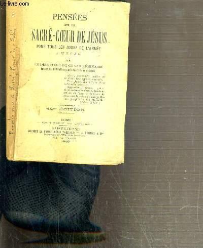 PENSEES SUR LE SACRE-COEUR DE JESUS POUR TOUS LES JOURS DE L'ANNEE