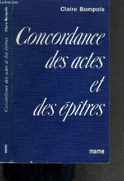 CONCORDANCE DES ACTES ET DES EPITRES - 4ème EDITION.