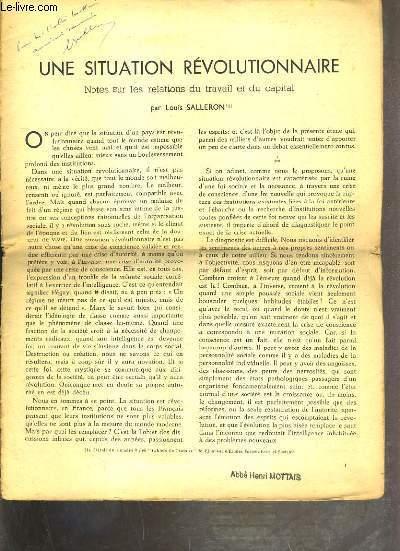 UNE SITUATION REVOLUTIONNAIRE - NOTES SUR LES RELATIONS DU TRAVAIL ET DU CAPITAL