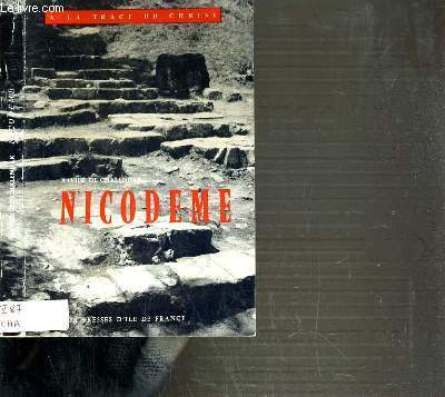 NICODEME / COLLECTION A LA TRACE DU CHRIST