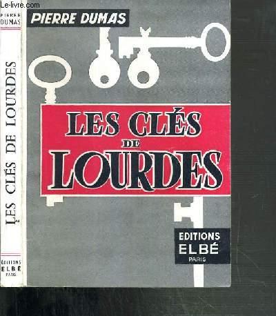LES CLES DE LOURDES