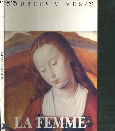 SOURCES VIVES - N°22 - LA FEMME