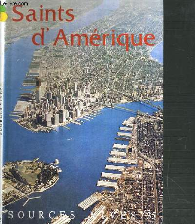 SOURCES VIVES - N°35 - SAINTS D'AMERIQUE