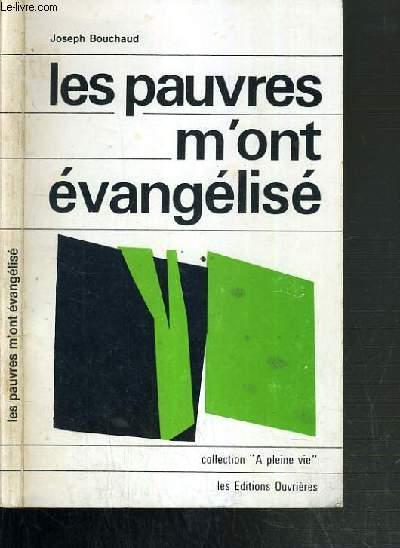 LES PAUVRES M'ONT EVANGELISE /  COLLECTION A PLEINE VIE