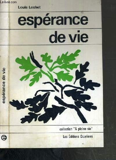 ESPERANCE DE VIE /  COLLECTION A PLEINE VIE