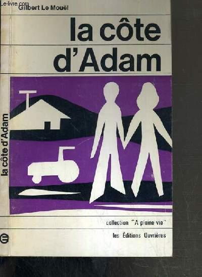 LA COTE D'ADAM /  COLLECTION A PLEINE VIE