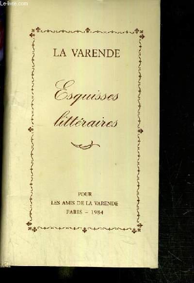 ESQUISSES LITTERAIRES - EDITION ORIGINALE