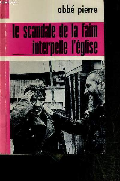LE SCANDALE DE LA FAIM INTERPELLE L'EGLISE