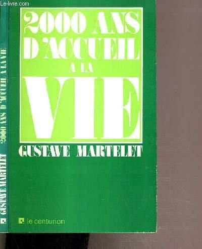2000 ANS D'ACCUEIL A LA VIE