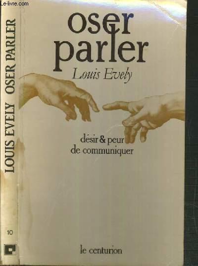 OSER PARLER - DESIR & PEUR DE COMMUNIQUER