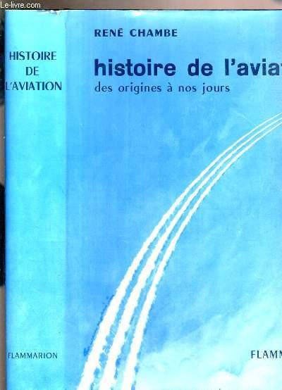 HISTOIRE DE L'AVIATION DES ORIGINES A NOS JOURS