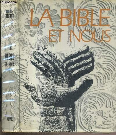 LA BIBLE ET NOUS - LES HOMMES DE L'ANCIENNE ALLIANCE