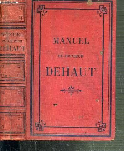 MANUEL DE MEDECINE, D'HYGIENE, DE CHIRURGIE ET DE PHARMACIE DOMESTIQUES - 26ème EDITION.