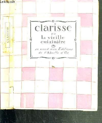 CLARISSE OU LA VIEILLE CUISINIERE