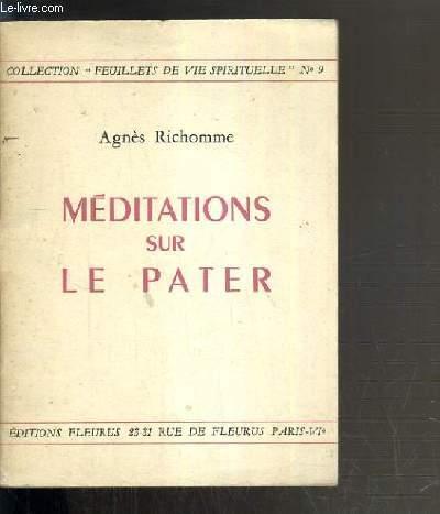 MEDITATIONS SUR LE PATER / COLLECTION FEUILLETS DE VIE SPIRITUELLE N°9
