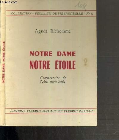 NOTRE DAME NOTRE ETOILE / COLLECTION FEUILLETS DE VIE SPIRITUELLE N°27