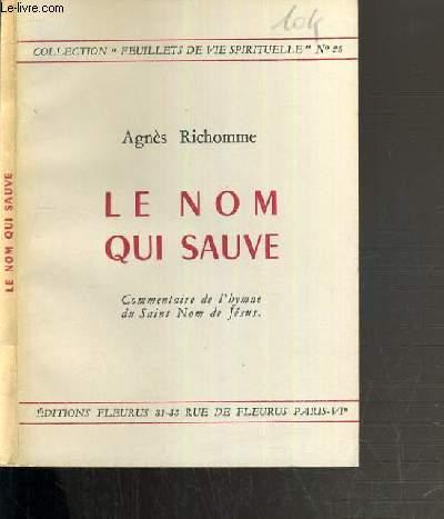 LE NOM QUI SAUVE / COLLECTION FEUILLETS DE VIE SPIRITUELLE N°25