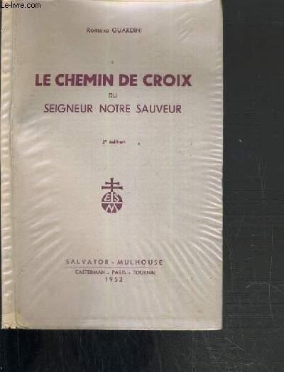 LE CHEMIN DE CROIX DU SEIGNEUR NOTRE SAUVEUR