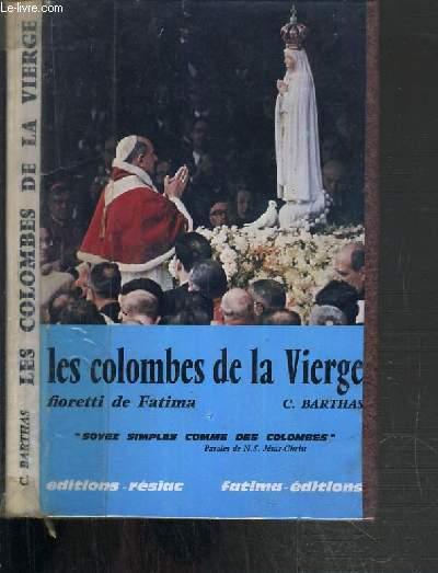 LES COLOMBES DE LA VIERGE