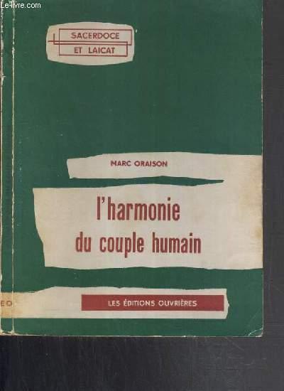 L'HARMONIE DU COUPLE HUMAIN / SACERDOCE ET LAICAT