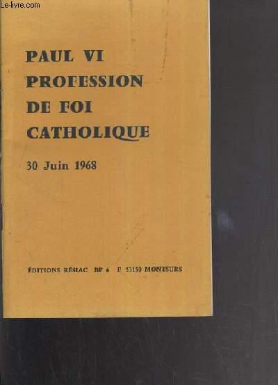 PROFESSION DE FOI CATHOLIQUE - 30 JUIN 1968