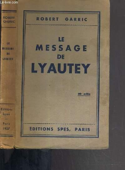 LE MESSAGE DE LYAUTEY